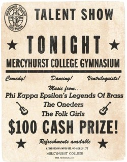 Humble beginnings at the Mercyhurst College talent show.